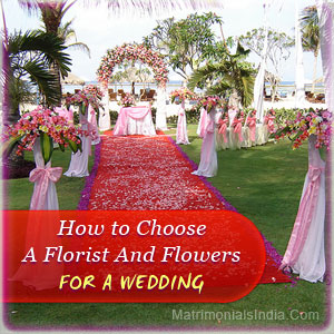 How to Choose a Florist and Flowers for a Wedding