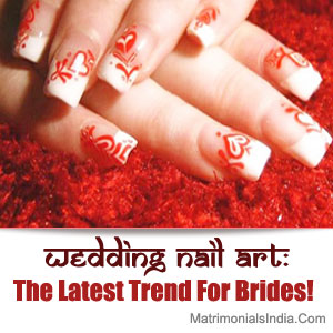 Wedding Nail Art: The Latest Trend For Brides!