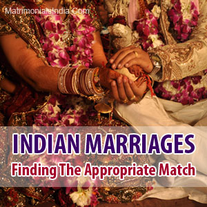 Indian-Marriages-–-Finding-The-Appropriate-Match