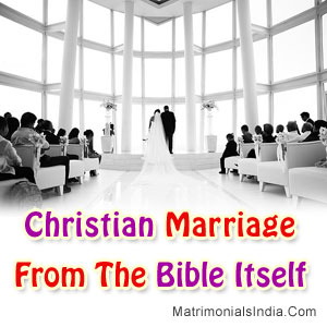 Christian Marriage From The Bible Itself