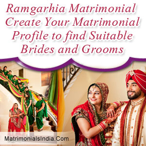 Ramgarhia Matrimonial: Create Your Matrimonial Profile to find Suitable Brides and Grooms