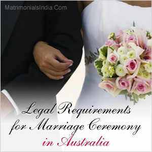 Legal Requirements for Marriage Ceremony in Australia