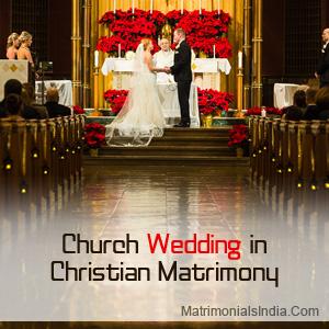 Church Wedding in Christian Matrimony